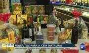 Estoques de produtos para a ceia de Natal estão sortidos nos supermercados
