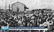 Campo de concentração vira patrimônio histórico em Senador Pompeu