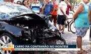 Carro na contramão. Motorista morre e deixa duas pessoas feridas no Montese