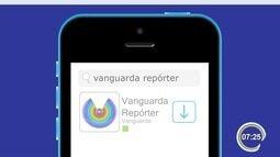 Termina hoje a promoção do aplicativo Vanguarda Repórter