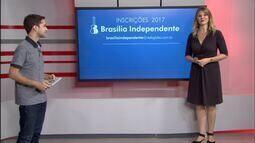 Veja dicas para se inscrever no Brasília Independente 2017