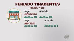 Confira o que abre e fecha no feriado em Ribeirão Preto e Franca, SP