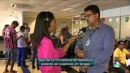 Mais de 20 mil motoristas podem ter problemas com a CNH em Sergipe
