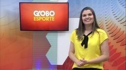 Confira a íntegra do Globo Esporte - 27/06/2017