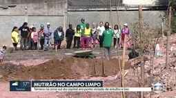 Moradores fazem mutirão para retirar entulho no Campo Limpo