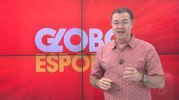 Confira o Globo Esporte-AL (20/02), na íntegra