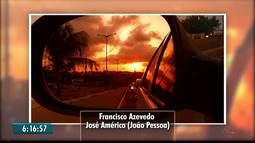 Veja as fotos das paisagens paraibanas enviadas pelos telespectadores do Bom Dia Paraíba