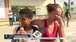 Pacientes ficam sem atendimento no Hospital de Bonsucesso