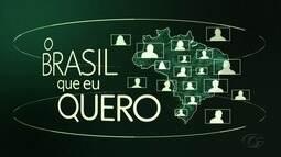 Que Brasil você quer para o futuro? Saiba como enviar vídeos