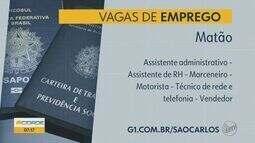Confira as vagas de emprego disponíveis em Araras e Matão, SP