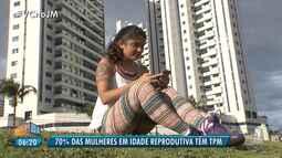 Dados do Ministério da Saúde apontam que 70% das mulheres em idade reprodutiva têm TPM