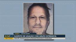 Suspeito de ligação com grupo extremista é preso na fronteira
