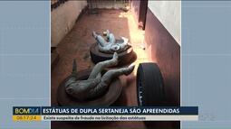 Estátuas de dupla sertaneja são apreendidas