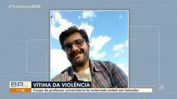 Luto: corpo do professor baleado em assalto no Rio Vermelho é enterrado na capital