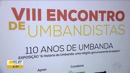 Exposição em Aracaju conta a história da Umbanda