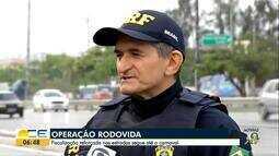 Operação Rodovida é lançada no CE