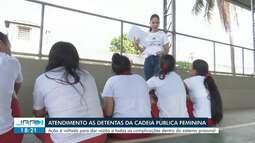 Presas da Cadeia Feminina recebem atendimento da Defensoria Pública em Boa Vista