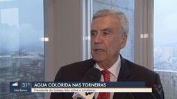 Presidente da Sabesp fala sobre água amarelada e barrenta na Baixada Santista