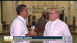 Dom Jacinto Brito fala sobre o que representa a Semana Santa para católicos