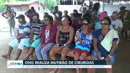 ONG realiza mutirão de cirurgias no AM
