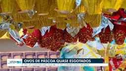 Às vésperas do domingo de Páscoa, ovos de chocolate estão quase esgotados em Manaus