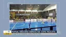 Futsal de Dracena empata com o Pulo do Gato na Copa Paulista