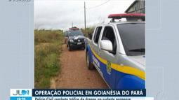 Policia faz operação contra tráfico de drogas no Sudeste do Pará