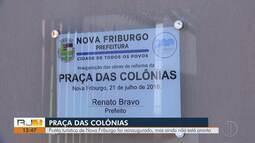 Praça das Colônias de Nova Friburgo foi reinaugurada, mas ainda não está pronta