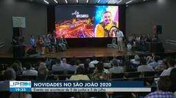 Anunciadas novidades para o São João 2020, em Campina Grande