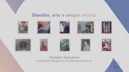 Confira obras de Danúbio Gonçalves da exposição 'Danúbio, arte e amigos artistas'