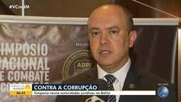 Simpósio em Salvador reúne autoridades jurídicas para debater sobre a corrupção no país