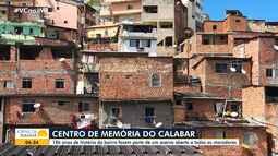 Conheça o Centro de Memória do Calabar, que conta a história do bairro