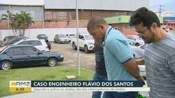 Caso engenheiro Flávio: Segundo a polícia, versões de interrogatórios não batem