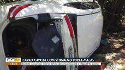 Criminoso capota com carro roubado e vítima no porta-malas, na Serra, ES