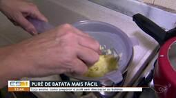 A dica é: Lucy Misael ensina como preparar purê de batata de maneira mais fácil