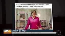 Rosinha Garotinho trabalha como doceira na capital