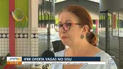 Sisu:Instituto federal de Roraima oferta 136 vagas para sete cursos superiores