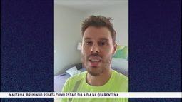 Bruninho relata sua rotina de quarentena e treinamentos em casa na Itália