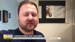 Psicólogo de Linhares, ES, que está com Coronavírus fala como é a rotina de isolamento