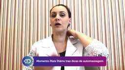 'Momento Mais Diário': dicas de auto massagem