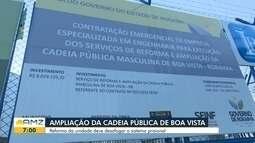 Reforma da cadeia pública é entregue com 480 vagas para presos em RR