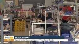 Segundo lojistas, descontos da Black Friday chegam a 70% em Campo Grande