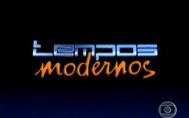 Tempos Modernos (2010): Abertura