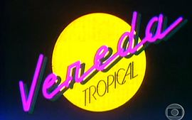 Vereda Tropical (1984)