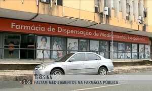 Faltam remédios em farmácia pública de Teresina, no PI