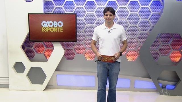 Assista à íntegra do Globo Esporte AM desta segunda (27)