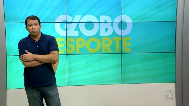 Confira na íntegra o Globo Esporte desta segunda-feira (22/05/2017)