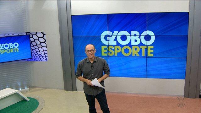 Confira a íntegra da edição de hoje do Globo Esporte