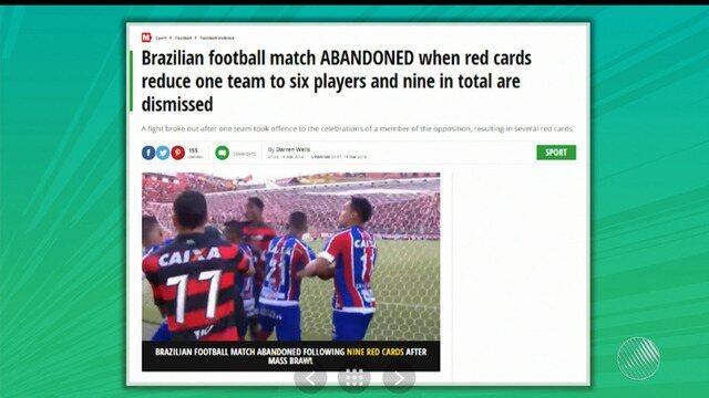 BA-VI: imprensa internacional repercurte confusões no Barradão