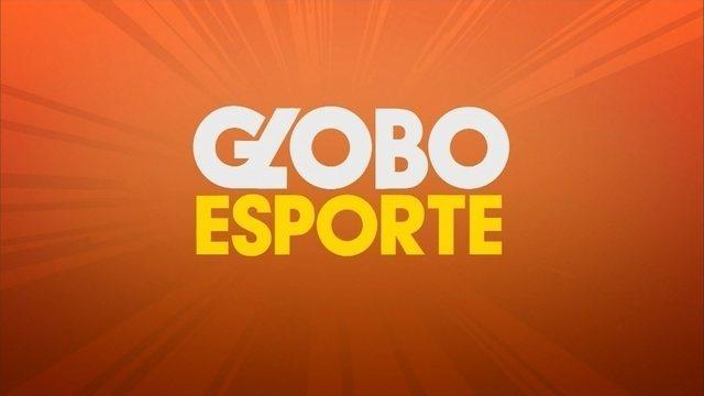 Confira a íntegra do Globo Esporte desta sexta-feira (23)